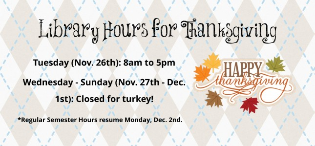 Library hours for Thanksgiving