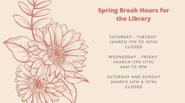 Spring Break Hours for the Library