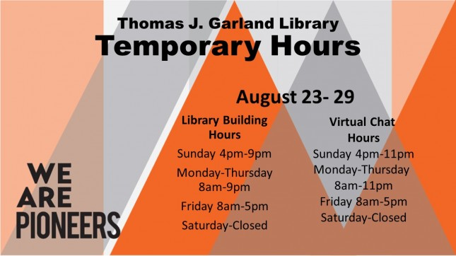 Temporary Hours August 23-29, 2020