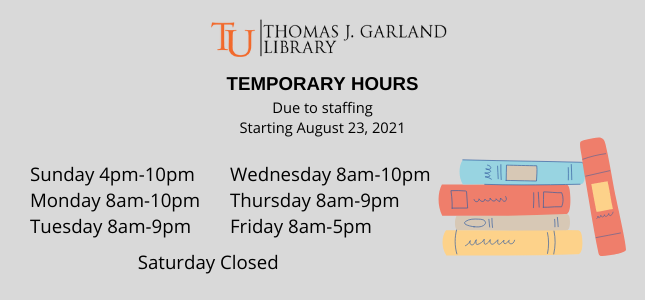 These will be the Temporary Hours for the Fall Semester until further notice.