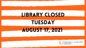 The library building will be closed August 17th.